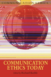 : Communication Ethics Today