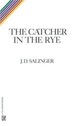 J.D. Salinger: The Catcher in the Rye