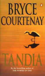 Bryce Courtenay: Tandia