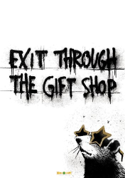 : Exit Through the Gift Shop