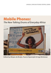 : Mobile Phones: The New Talking Drums of Everyday Africa