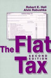 Robert Hall and Alvin Rabushka: Flat Tax