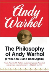 Andy Warhol: The Philosophy of Andy Warhol: From A to B and Back Again (Harbrace Paperbound Library ; Hpl 75)