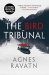 Agnes Ravatn: Bird Tribunal, The