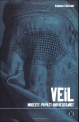 Fadwa El Guindi: Veil: Modesty, Privacy and Resistance (Dress, Body, Culture Series)