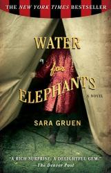 Sara Gruen: Water for Elephants: A Novel