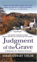 Sarah Stewart Taylor: Judgment of the Grave (Sweeney St. George Mysteries)