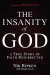 Nik Ripken: The Insanity of God: A True Story of Faith Resurrected