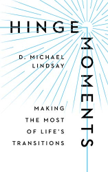 Lindsay, D. Michael: Hinge Moments: Making the Most of Life's Transitions