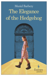 Muriel Barbery: The Elegance of the Hedgehog