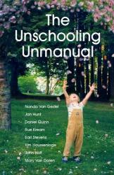 Nanda Van Gestel: The Unschooling Unmanual