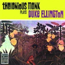 Thelonious Monk: Plays Duke Ellington