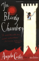 Angela Carter: The Bloody Chamber: And Other Stories