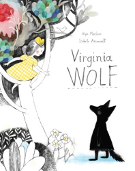 Kyo Maclear: Virginia Wolf