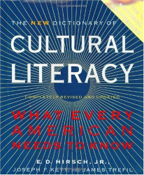 : Dictionary of Cultural Literacy: What Every American Needs to Know