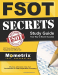 FSOT Exam Secrets Test Prep Team: FSOT Secrets Study Guide: FSOT Exam Review for the Foreign Service Officer Test