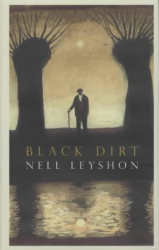 Nell Leyshon: Black Dirt
