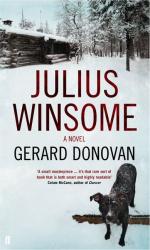 Gerard Donovan: Julius Winsome