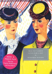 Winifred Watson: Miss Pettigrew Lives for a Day (Persephone Classics)
