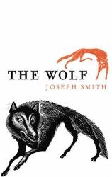Joseph Smith: The Wolf