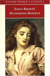 Emily Bronte: Wuthering Heights (Oxford World's Classics)