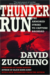 David Zucchino: Thunder Run : The Armored Strike to Capture Baghdad