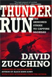 David Zucchino: Thunder Run : The Armored Strike to Capture Baghdad