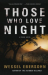 Wessel Ebersohn: Those Who Love Night: A Novel