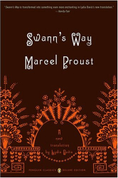 Marcel Proust: Swann's Way: In Search of Lost Time, Volume 1 (Penguin Classics Deluxe Edition)