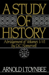 Arnold J. Toynbee: A Study of History : Abridgement of Volumes I-VI  (Royal Institute of International Affairs)