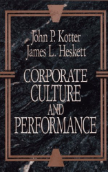John P. Kotter: Corporate Culture and Performance