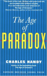 Charles Handy: The Age of Paradox