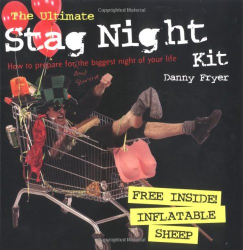 DANNY FRYER: The Ultimate Stag Night Kit