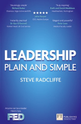 Steve Radcliffe: Leadership: Plain and Simple (2nd Edition) (Financial Times Series)