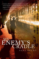 Sara(Author) Young: My Enemy's Cradle [MY ENEMYS CRADLE]