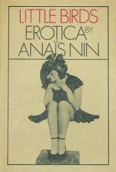 Anais Nin: Little Birds