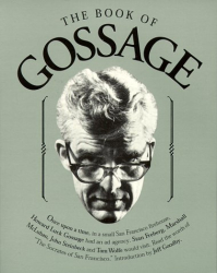 "Howard Luck Gossage: The Book of Gossage: A Compilation-Which Includes ""Is There Any Hope for Advertising?"""