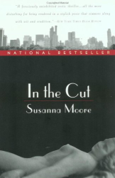 Susanna Moore: In the Cut