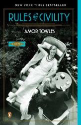 Amor Towles: Rules of Civility: A Novel