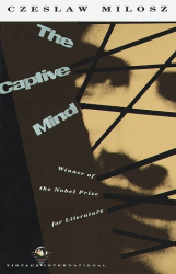 Czeslaw Milosz: The Captive Mind