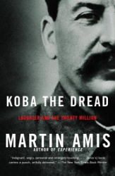 Martin Amis: Koba the Dread: Laughter and the Twenty Million