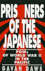 Gavin Daws: Prisoners of the Japanese : POWs of World War II in the Pacific