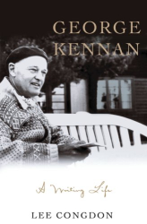 Lee Congdon: George Kennan: A Writing Life