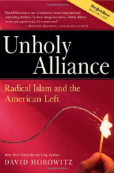 David Horowitz: Unholy Alliance: Radical Islam and the American Left