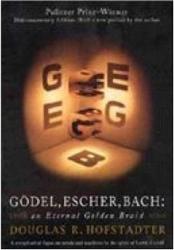 Douglas R. Hofstadter: Gödel, Escher, Bach: An Eternal Golden Braid