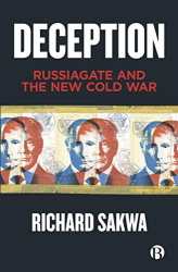 Richard Sakwa: <br/>Deception