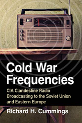 Richard H. Cummings: <br/>Cold War Frequencies