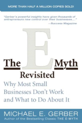 Michael E. Gerber: The E-Myth Revisited: