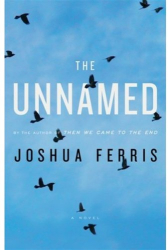 Joshua Ferris: The Unnamed