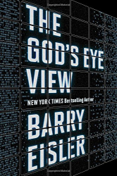 Barry Eisler: The God's Eye View